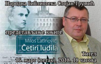 Predstavljanje knjige Miloša Latinovića Četiri ludila