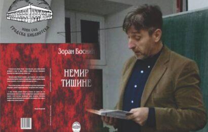 Zoran Bosnić predstavlja petu knjigu pesama Nemir tišine u Gradskoj biblioteci Novog Sada